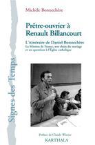 Couverture du livre « Prêtre-ouvrier à Renault Billancourt : l'itinéraire de Daniel Bonnechère » de Michele Bonnechere aux éditions Karthala