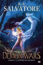 Couverture du livre « Demon wars t.3 ; l'apôtre du démon » de R.A. Salvatore aux éditions Milady Imaginaire