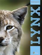 Couverture du livre « Le lynx » de Maurice Duperat aux éditions Artemis