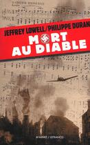 Couverture du livre « Mort Au Diable » de Philippe Durant et Jeffrey Lowell aux éditions Ananke