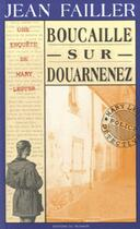 Couverture du livre « Boucaille sur Douarnenez » de Jean Failler aux éditions Palemon