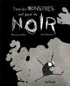Couverture du livre « Tous les monstres ont peur du noir » de Michael Escoffier et Kris Di Giacomo aux éditions Tom Poche
