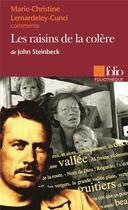 Couverture du livre « Les raisins de la colere de john steinbeck (essai et dossier) » de Lemardeley-Cunci M-C aux éditions Gallimard