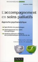 Couverture du livre « L'accompagnement en soins palliatifs ; approche psychanalytique » de Stephane Amar aux éditions Dunod