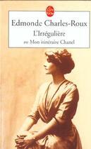 Couverture du livre « L'irrégulière » de Edmonde Charles-Roux aux éditions Lgf