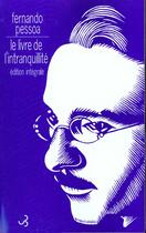 Couverture du livre « Livre de l'intranquillite (edition integrale) (le) » de Pessoa/Zenithco aux éditions Christian Bourgois