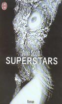 Couverture du livre « Superstars » de Ann Scott aux éditions J'ai Lu
