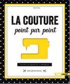 Couverture du livre « La couture point par point ; toutes les bases et 14 modèles » de Blanca Popp aux éditions Glenat