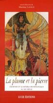 Couverture du livre « Plume et la pierre (la) » de  aux éditions Lucie