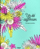 Couverture du livre « Un été californien » de Charlotte Legris et Lisa Magano aux éditions First