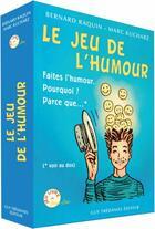 Couverture du livre « Le jeu de l'humour » de Marc Kucharz et Bernard Raquin aux éditions Tredaniel