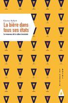 Couverture du livre « Une autre histoire de la bière ; le renouveau de la culture brassicole » de Guirec Aubert aux éditions Apogee