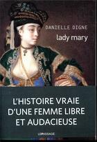 Couverture du livre « Lady Mary » de Danielle Digne aux éditions Le Passage