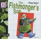 Couverture du livre « The fishmonger's son » de Philippe Bajolet aux éditions Oxalide