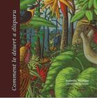 Couverture du livre « Comment le désert a disparu » de Christian Epanya et Isabelle Hoarau aux éditions Reflets D'ailleurs