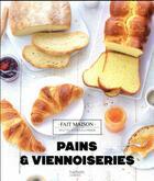 Couverture du livre « Pains et viennoiseries » de Eva Harle aux éditions Hachette Pratique