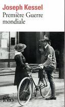 Couverture du livre « Première Guerre mondiale » de Joseph Kessel aux éditions Gallimard