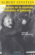 Couverture du livre « La théorie de la relativité restreinte et générale » de Albert Einstein aux éditions Dunod