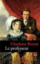 Couverture du livre « Le professeur » de Charlotte Brontë aux éditions Archipel