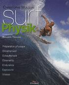 Couverture du livre « Surf physik » de Christophe Mulquin aux éditions Pimientos