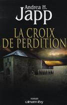 Couverture du livre « La croix de perdition » de Japp-A.H. aux éditions Calmann-levy