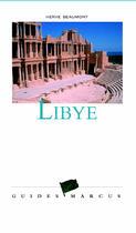 Couverture du livre « Libye Guide Marcus » de Herve Beaumont aux éditions Marcus Nouveau