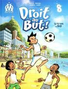 Couverture du livre « Droit au but ! T.8 ; si tu vas à Rio » de Skiav et Jean-Luc Garrera et Thierry Agnello et Davoine aux éditions Hugo Bd
