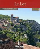 Couverture du livre « Connaître le Lot » de Hakim Ben Brahim et Colette Chantraine-Zachariou aux éditions Sud Ouest Editions