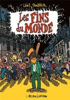 Couverture du livre « Les fins du monde » de Lewis Trondheim aux éditions L'association