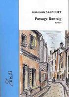 Couverture du livre « Passage Dantzig » de Jean-Louis Azencott aux éditions Zinedi