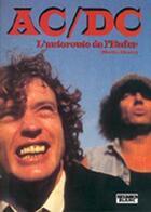 Couverture du livre « AC/DC ; l'autoroute de l'enfer » de Martin Huxley aux éditions Camion Blanc