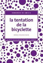 Couverture du livre « La tentation de la bicyclette » de Edmondo De Amicis aux éditions Editions Du Sonneur