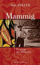 Couverture du livre « Mammig t.2 ; le temps des Malamoks » de Jean Failler aux éditions Palemon