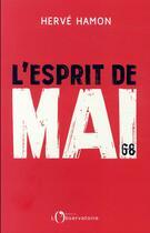 Couverture du livre « L'esprit de mai 68 » de Herve Hamon aux éditions L'observatoire