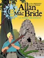 Couverture du livre « Allan Mac Bride T.5 ; la danse des Apsaras » de Patrick Alain Dumas et Jean-Yves Brouard aux éditions Jyb Aventures