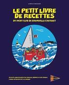 Couverture du livre « Le petit livre de recettes » de Louis Becker aux éditions Les Editions Du Cotentin