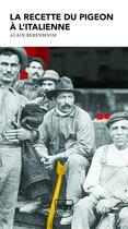 Couverture du livre « La recette du pigeon à l'italienne » de Alain Berenboom aux éditions Genese
