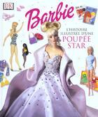 Couverture du livre « L'Histoire Illustree D'Une Poupee Star » de Collectif aux éditions Dorling Kindersley