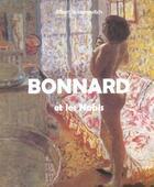 Couverture du livre « Bonnard Et Les Nabis » de Albert Kostenevitch aux éditions Parkstone International
