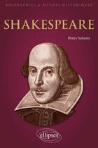 Couverture du livre « Shakespeare » de Henry Suhamy aux éditions Ellipses Marketing