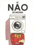 Couverture du livre « Le Nao de Brown » de Glyn Dillon aux éditions Akileos