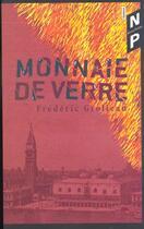 Couverture du livre « Monnaie De Verre » de Frederic Grolleau aux éditions Nicolas Philippe