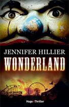 Couverture du livre « Wonderland » de Jennifer Hillier aux éditions Hugo Roman