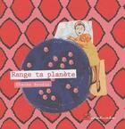 Couverture du livre « Range ta planète » de Chacha Boudin aux éditions L'initiale