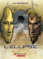 Couverture du livre « L'ellipse » de Gilles Warembourg aux éditions Atria