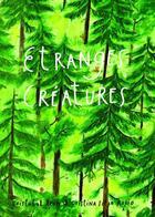Couverture du livre « Étranges créatures » de Cristina Sitja Rubio aux éditions Notari