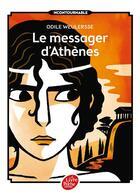 Couverture du livre « Le messager d'Athènes » de Odile Weulersse aux éditions Hachette Jeunesse