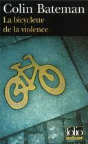Couverture du livre « La bicyclette de la violence » de Colin Bateman aux éditions Gallimard