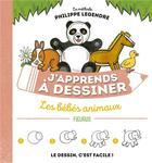 Couverture du livre « J'apprends à dessiner ; les bébés animaux » de Philippe Legendre aux éditions Fleurus