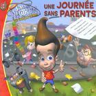 Couverture du livre « Jimmy neutron - une journee sans parents » de Annie Auerbach aux éditions J'ai Lu